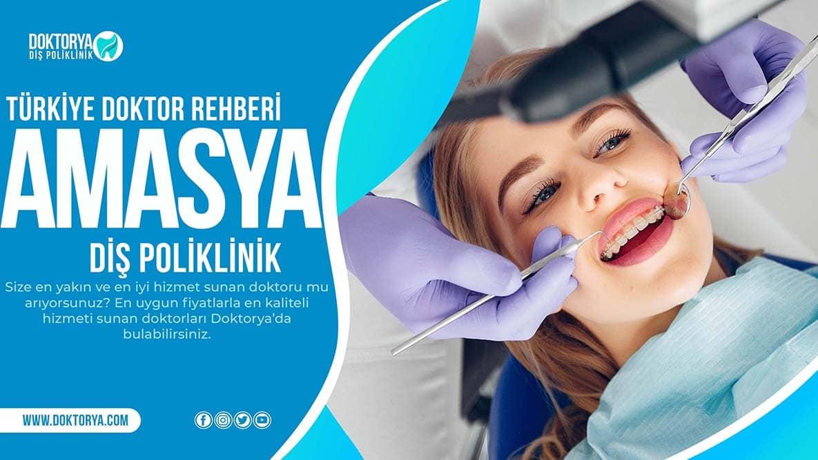 Amasya Diş Poliklinik
