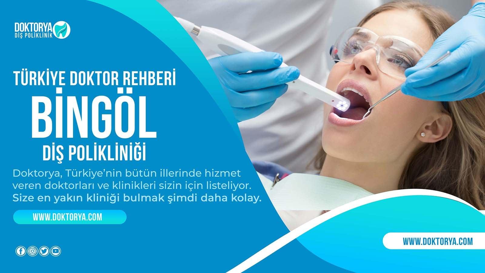 Bingöl Diş Poliklinik