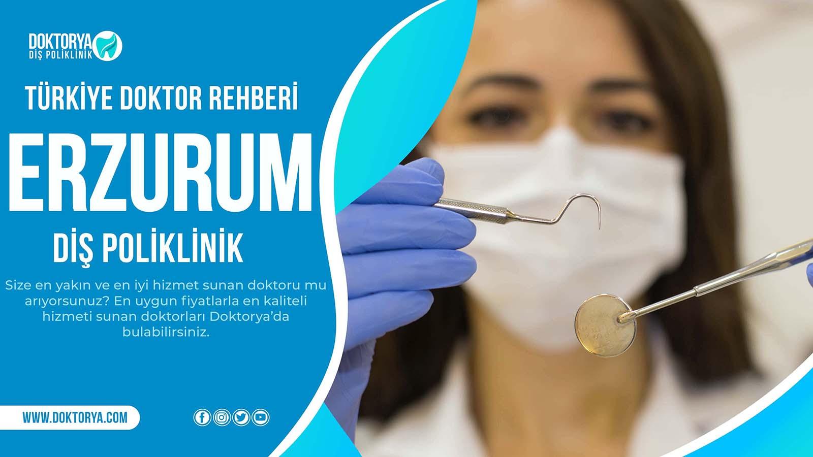 Erzurum Diş Poliklinik