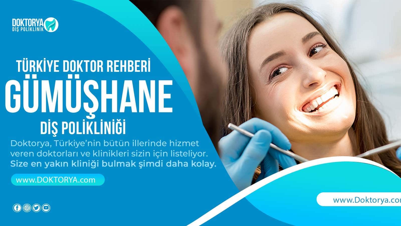 Gümüşhane Diş Poliklinik