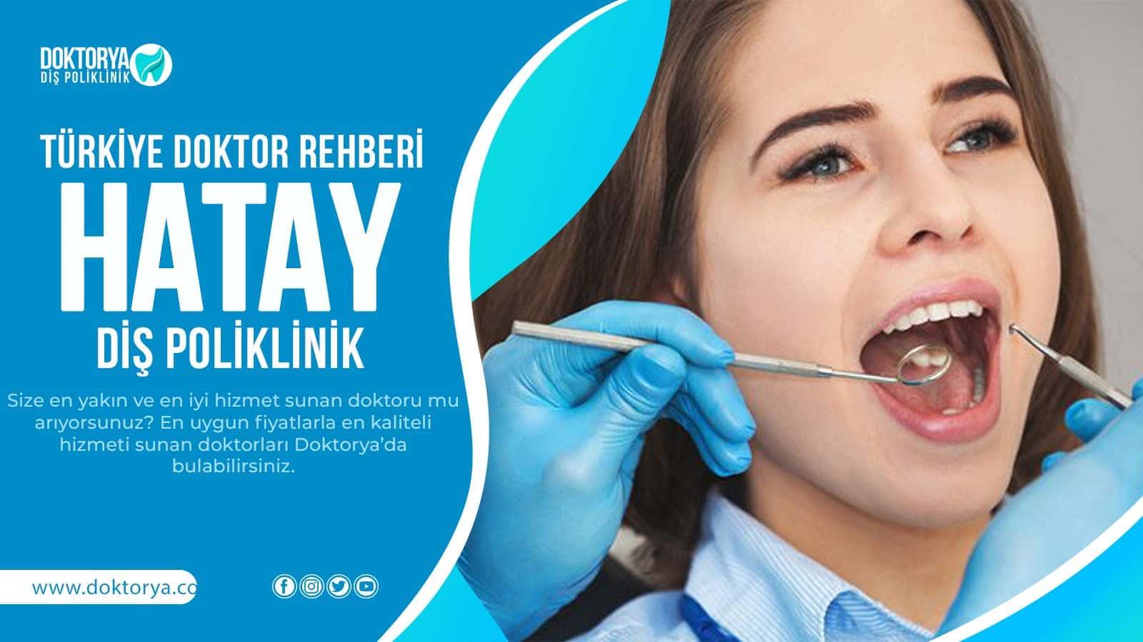 Hatay Diş Poliklinik