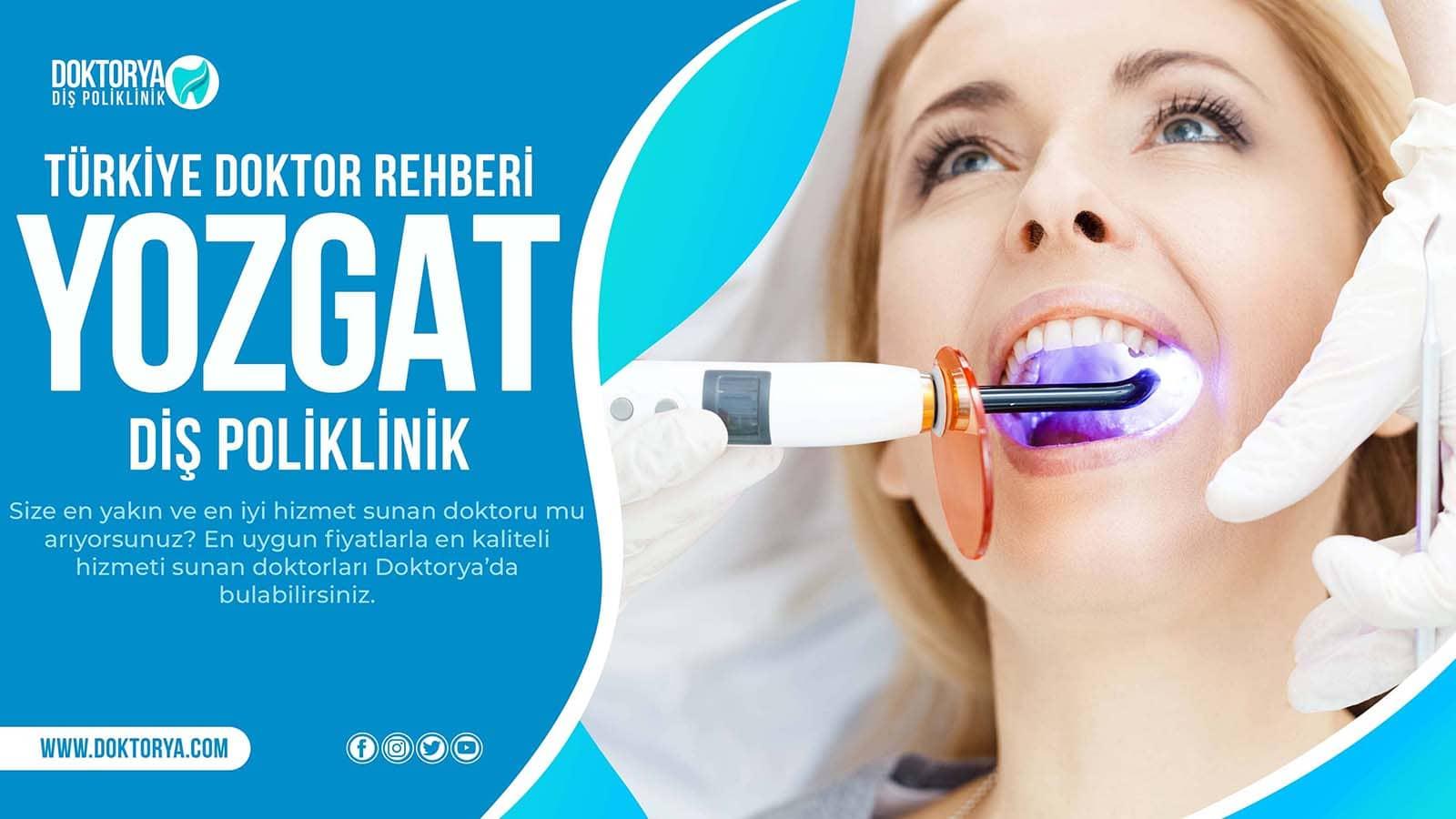 Yozgat Diş Poliklinik