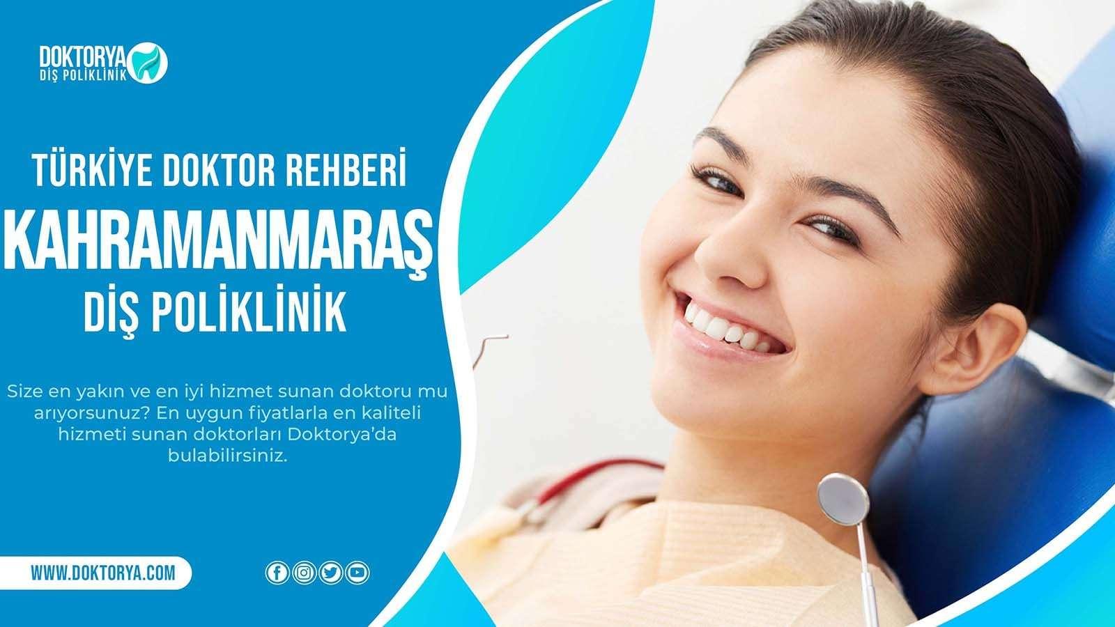 Kahramanmaraş Diş Poliklinik