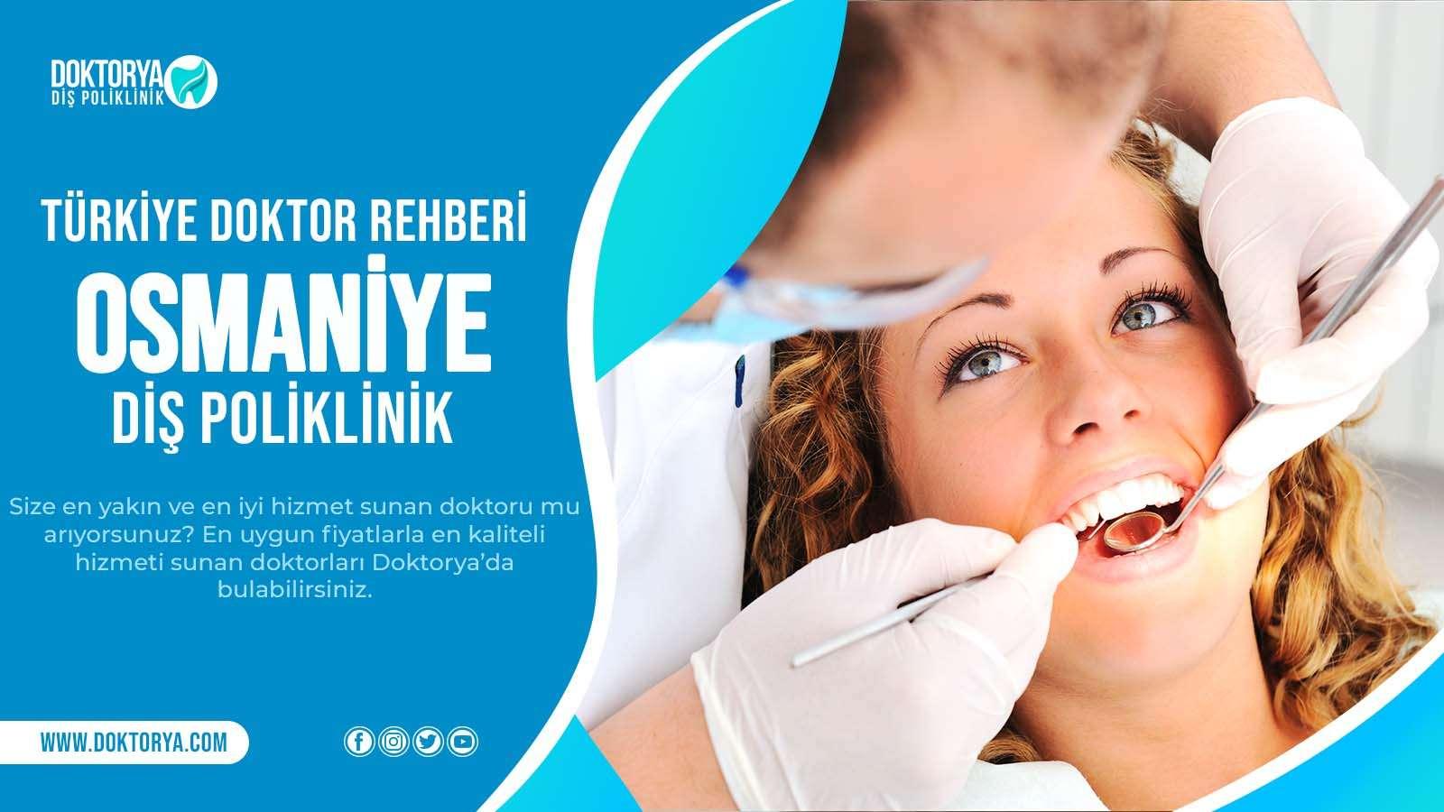 Osmaniye Diş Poliklinik