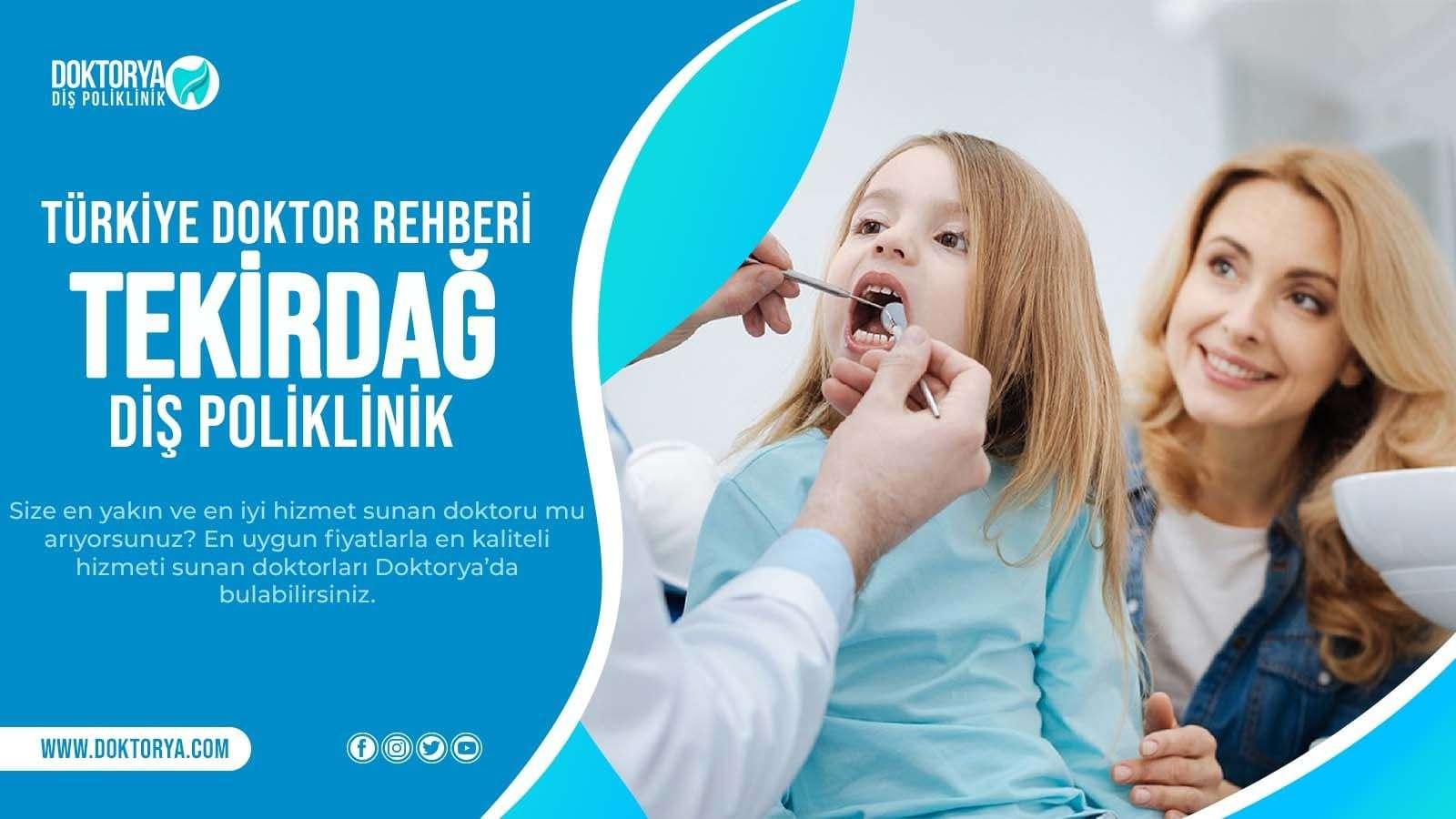 Tekirdağ Diş Poliklinik